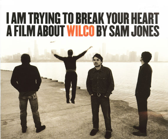 I Am Trying To Beark Your Heart Wilco Documentary