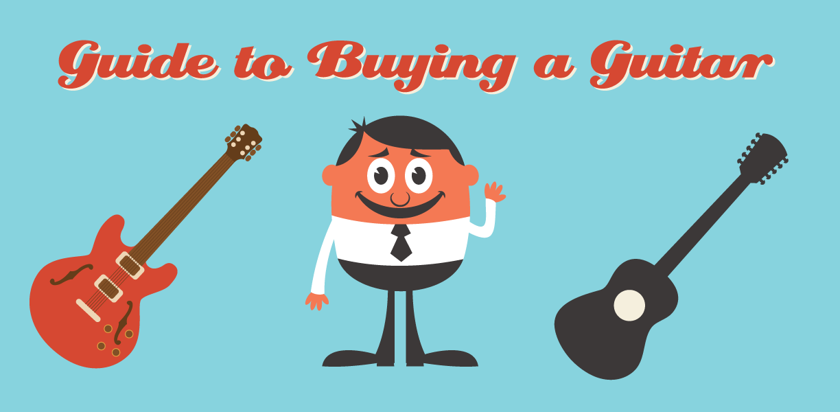 Guide To Buy A Guitar
